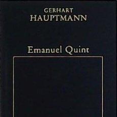 Libros de segunda mano: EMANUEL QUINT. EL LOCO EN CRISTO. PREMIO NOBEL 1912. - HAUPTMANN, GERHART.-. Lote 74038269