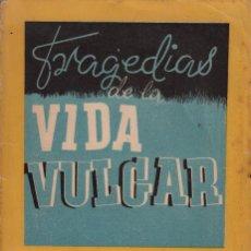 Libros de segunda mano: TRAGEDIAS DE LA VIDA VULGAR. WENCESLAO FERNÁNDEZ FLÓREZ (1942). Lote 84756408