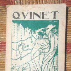 Libros de segunda mano: QUINET. FELIPE ALAIZ 1961 EDICIONES SOLIDARIDAD OBRERA PARIS ILUSTRACIONES RAMON SEGARRA BON ESTAT. Lote 139261038