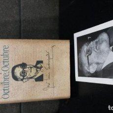 Libros de segunda mano: OCTUBRE, OCTUBRE. JOSE LUIS SAMPEDRO. CIRCULO DE LECTORES 1991. CON TARJETA Y DEDICATORIA DE AUTOR.. Lote 84960200