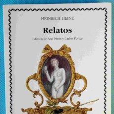 Libros de segunda mano: RELATOS -HEINRICH HEINE- ENVÍO: 2,50 € *.. Lote 85635464