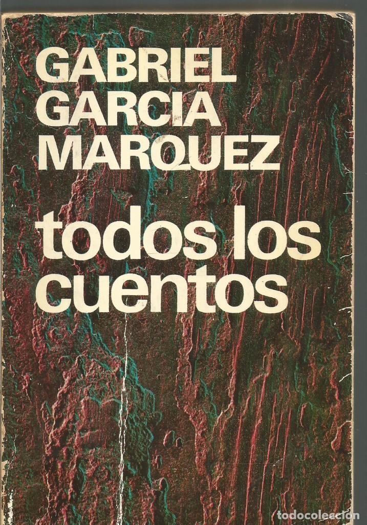 Gabriel garcia marquez todos los cuentos plaz comprar for Cuentos de gabriel garcia marquez