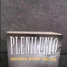 Libros de segunda mano: PLENILUNIO. ANTONIO MUÑOZ MOLINA. . Lote 85702248