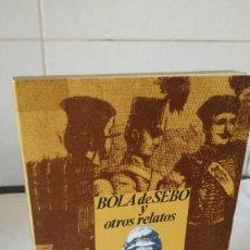 Libros de segunda mano: 113-BOLA DE SEBO Y OTROS RELATOS, GUY DE MAUPASSANT, 1973. Lote 85867332