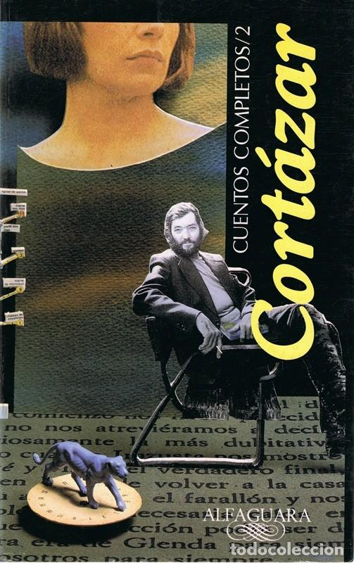 CUENTOS COMPLETOS / 2 CORTÁZAR (Libros de Segunda Mano (posteriores a 1936) - Literatura - Narrativa - Otros)