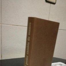 Libros de segunda mano: 5-EL PODER CAMBIA DE MANOS, CZESLAW MILOSZ, 1980. Lote 86397056