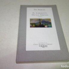 Libros de segunda mano: PIO BAROJA-EL LABERINTO DE LAS SIRENAS. FABULA . CARO RAGGIO: EDITOR. TUSQUETS EDITORES. Lote 86537560