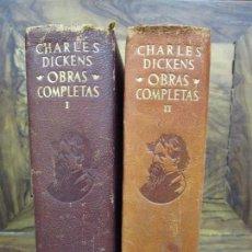 Libros de segunda mano: OBRAS COMPLETAS. CHARLES DICKENS. AGUILAR. 1948-49. 2 VOLS.. Lote 86568800