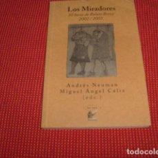 Libros de segunda mano: LOS MIRADORES . ANDRES NEUMAN Y MIGUEL ANGEL CALIZ , GRANADA , UNICO EN TODOCOLECCION. Lote 86736104