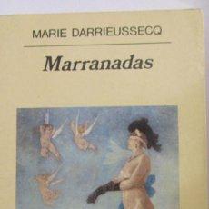 Libros de segunda mano: MARRANADAS DE MARIE DARRIEUSSECQ (ANAGRAMA). Lote 86867988