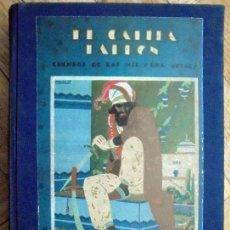 Libros de segunda mano: EL CALIFA LADRÓN. CUENTOS DE LAS MIL Y UNA NOCHES. Lote 86896856
