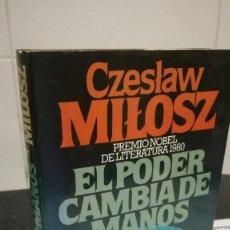 Libros de segunda mano: 54-EL PODER CAMBIA DE MANOS, CZESLAW MILOSZ, 1980. Lote 86997656
