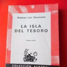 Libros de segunda mano: LA ISLA DEL TESORO. R.L. STEVENSON. COLECCIÓN AUSTRAL Nº 7 12ªED. ESPASA CALPE. Lote 87009568