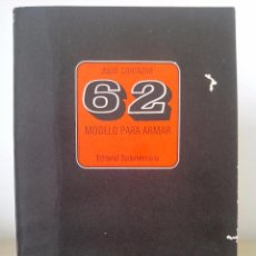 Libros de segunda mano: JULIO CORTÁZAR. 62 MODELO PARA ARMAR. PRIMERA (1ª) EDICIÓN.EDITORIAL SUDAMERICANA.1968.. Lote 87162620