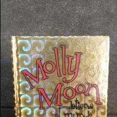Libros de segunda mano: MOLLY MOON DETIENE EL MUNDO. GEORGIA BYNG. CIRCULO DE LECTORES 2004.. Lote 87309376