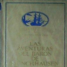 Libros de segunda mano: LAS AVENTURAS DEL BARÓN DE MÜNCHHAUSEN. - BÜRGER, GOTTFRIED A. .-. Lote 74038561