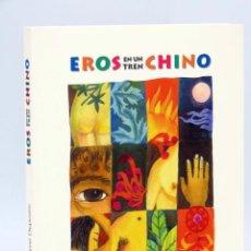 Libros de segunda mano: COL BÁRBAROS EROS EN UN TREN CHINO (RENE DEPESTRE) BARATARIA, 2002. OFRT ANTES 11,5€. Lote 183538508