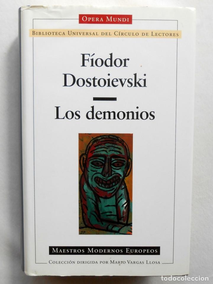 LOS DEMONIOS – FIODOR DOSTOIEVSKI ED. CIRCULO LECTORES (Libros de Segunda Mano (posteriores a 1936) - Literatura - Narrativa - Otros)