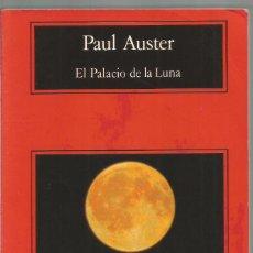 Libros de segunda mano: PAUL AUSTER. EL PALACIO DE LA LUNA. ANAGRAMA. Lote 87767148