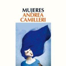 Libros de segunda mano: MUJERES. - CAMILLERI, ANDREA.. Lote 53130321