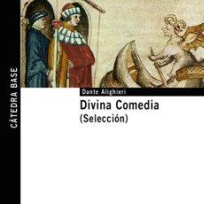 Libros de segunda mano: DIVINA COMEDIA (SELECCIÓN). - DANTE ALIGHIERI.. Lote 82835275