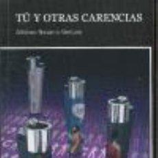 Libros de segunda mano - Tú y otras carencias. - Navarro Ventura, Alfonso. - 41580888