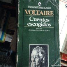 Libros de segunda mano: CUENTOS ESCOGIDOS. VOLTAIRE. Lote 88384574