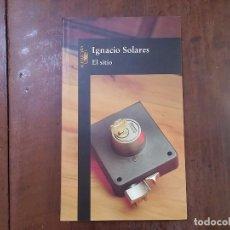 Libros de segunda mano: EL SITIO - IGNACIO SOLARES. Lote 88377706