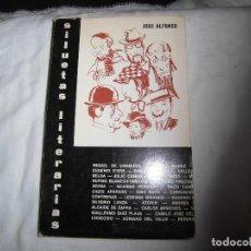Libros de segunda mano: SILUETAS LITERARIAS.JOSE ALFONSO.EDICIONES PROMETEO VALENCIA 1967. Lote 88855772
