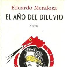 Libros de segunda mano: EL AÑO DEL DILUVIO - EDUARDO MENDOZA - EDITORIAL SEIX BARRAL - PRIMERA EDICIÓN - 1992. Lote 88907600