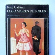 Libros de segunda mano: LOS AMORES DIFÍCILES. ITALO CALVINO. Lote 88979627