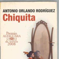 Livros em segunda mão: ANTONIO ORLANDO RODRIGUEZ. CHIQUITA. ALFAGUARA. Lote 144866837