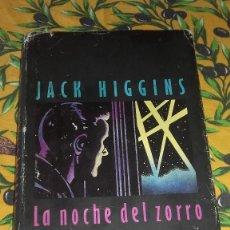 Libros de segunda mano: LA NOCHE DEL ZORRO,JACK HIGGINS,CIRCULO DE LECTORES. 1986. Lote 89218740