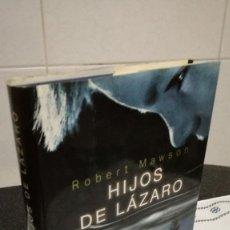 Libros de segunda mano: 17-HIJOS DE LAZARO, ROBERT MAWSON, 1998. Lote 89263344