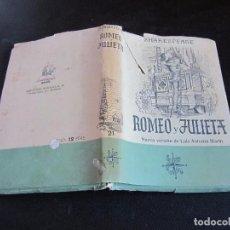Libros de segunda mano: LA TRAGEDIA DE ROMEO Y JULIETA,LUIS ASTRANA MARIN, 1944 AFRODISIO AGUADO. Lote 89630648