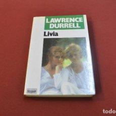 Libros de segunda mano: LIVIA - LAWRENCE DURRELL - IDIOMA ESPAÑOL - NO18. Lote 89644500