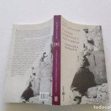 Libros de segunda mano: CRISTINA MORATÓ. VIAJERAS INTRÉPIDAS Y AVENTURERAS. RMT81478. . Lote 89667344
