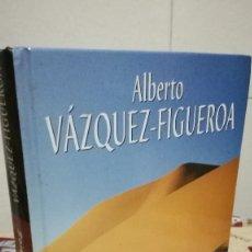 Libros de segunda mano: 70-LOS OJOS DEL TUAREG, ALBERTO VAZQUEZ FIGUEROA, 2004. Lote 89870012