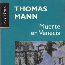 Libros de segunda mano: MUERTE EN VENECIA, THOMAS MANN. Lote 136166457
