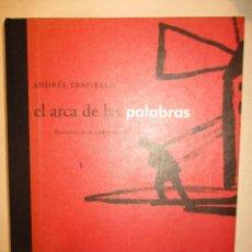 Libros de segunda mano: EL ARCA DE LAS PALABRAS-ANDRÉS TRAPIELLO -ILUSTRACIONES JAVIER PAGOLA 1ª-ED.LARA EDICIÓN. Lote 90454799