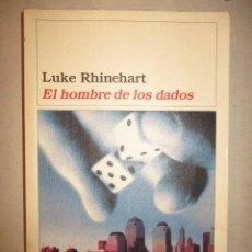 Libri di seconda mano: EL HOMBRE DE LOS DADOS-LUKE RHINEHART - DESTINO. Lote 90545685