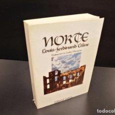 Libros de segunda mano: LIBRO NORTE,LOUIS FERDINAND CELINE,LUMEN 1ªEDICION 1980. Lote 90586180
