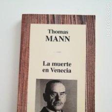 Libros de segunda mano: LA MUERTE EN VENECIA. THOMAS MANN.. Lote 90627760