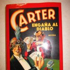 Libros de segunda mano: CARTER ENGAÑA AL DIABLO-GLEN DAVID GOLD-GRIJALBO-NOVELA. Lote 90990115