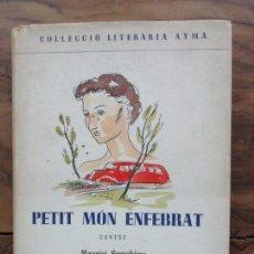 Libros de segunda mano: PETIT MÓN ENFEBRAT. CONTES. MAURICI SERRAHIMA.. Lote 91002465