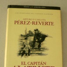 Libros de segunda mano: EL CAPITAN ALATRISTE ARTURO Y CARLOTA PEREZ-REVERTE. Lote 91042900