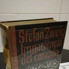 Libros de segunda mano: 19-IMPACIENCIA DEL CORAZON , STEFAN ZWEIG, 1967. Lote 91364415