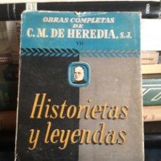 Libros de segunda mano: HISTORIETAS Y LEYENDAS. C.M. HEREDIA. DIFUSIÓN. Lote 91916414