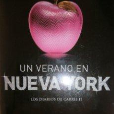 Libros de segunda mano: UN VERANO EN NUEVA YORK CANDACE BUSHNELL MONTENA 1 EDICION 2011. Lote 91932280