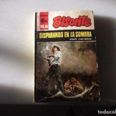 Libros de segunda mano: BISONTE,DISPARANDO EN LA SOMBRA.EDITORIAL BRUGUERA SERIE ROJA.1323. Lote 92058675